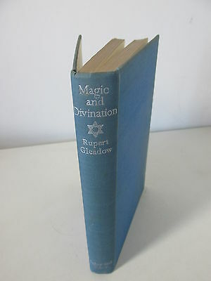 Magic and Divination by Rupert Gleadow 1941 rare Faber London