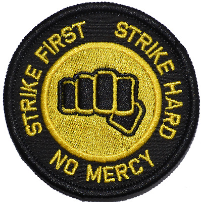 Strike First Strike Hard Cobra Kai Motto- 3in Military/Morale Patch Hook Backing