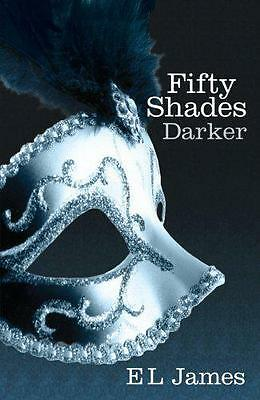 Fifty Shades Darker by James, E L Published by Arrow (2012),  | Paperback Book |
