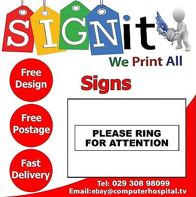 Please Ring For Attention Plastic Correx, Aluminium Or Sticker Sign - 0092