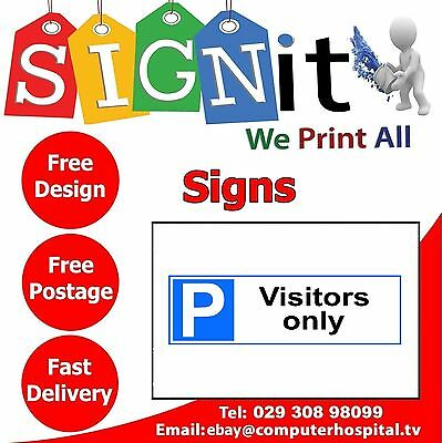 Visitors Only Car Parking Plastic Correx, Aluminium Or Sticker Sign - 0127