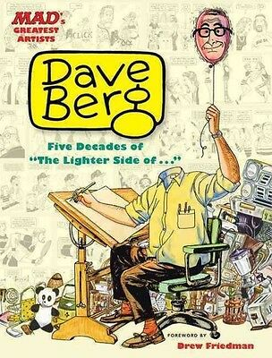 "Mad's Greatest Artists: Dave Berg: Five Decades of ""The Lighter Side Of..."" by D"