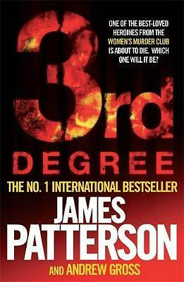 3rd Degree (Womens Murder Club 3), James Patterson, James Patterson with Andrew