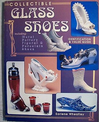 GLASS SHOES Metal Pottery $$$ id PRICE GUIDE COLLECTOR'S BOOK