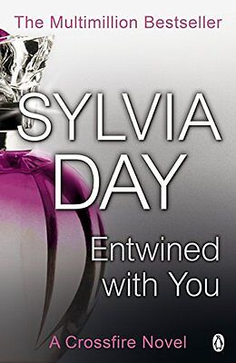 Entwined With You (Crossfire, Book 3), Sylvia Day | Paperback Book | Good | 9781