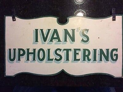 Antique Hand Painted Wood Advertising Sign Ivan's upholstering Double Sided