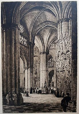 Etching by Axel Haig (1835 -1921) Roman Catholic Cathedral, Toledo, Spain.