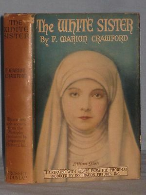 1913 Book The White Sister By F. Marion Crawford