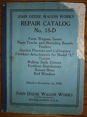 Vintage 1940 John Deere Wagon Works 15-D Repair Catalog