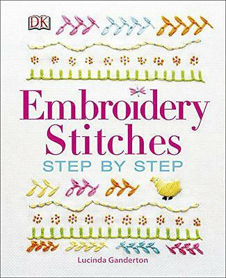 Embroidery Stitches Step-by-step (Dk Crafts), Ganderton, Lucinda | Hardcover Boo
