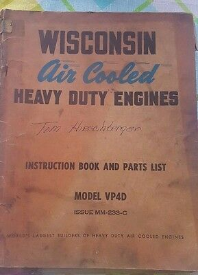Wisconsin Air Cooled Heavy Duty Engines Model VP4D Instruction Book Parts List