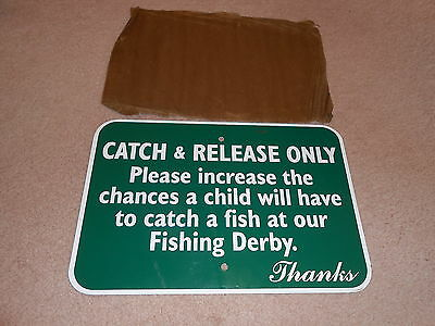 Nos Metal Advertising Catch & Release Fishing Derby Sign Thick Metal