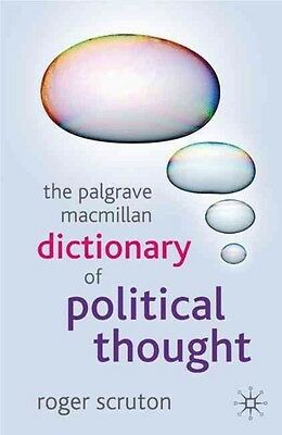 The Palgrave MacMillan Dictionary of Political Thought by Roger Scruton Paperbac