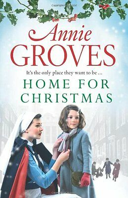 Home for Christmas, Annie Groves | Paperback Book | Good | 9780007361519