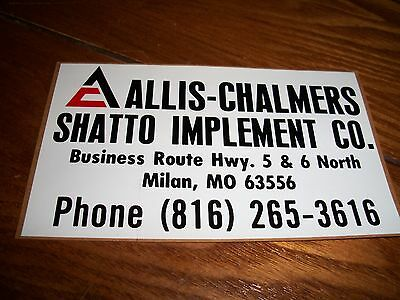 old vintage AC Allis-Chalmers dealer sticker Shatto Implement,Milan,Mo Missouri