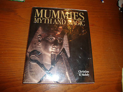 Mummies Myth and Magic in Ancient Egypt by Christine El Mahdy (1989, Hardcover)
