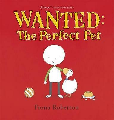 Wanted: The Perfect Pet (Spot & Henry), Fiona Roberton | Paperback Book | 978144