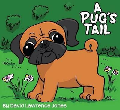 A Pug's Tail (It's a Devon Farm Adventure), Jones, David Lawrence | Paperback Bo