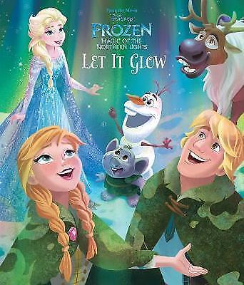 Disney Frozen Magic of the Northern Lights Let it Glow (Picture Book), Parragon