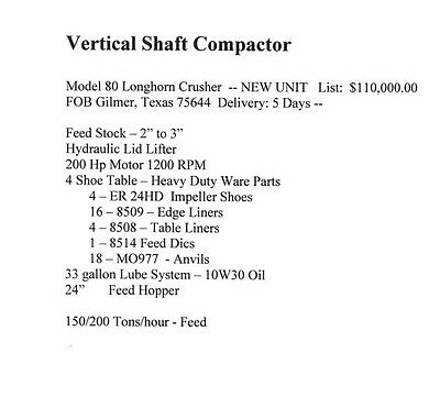 "200 hp Vertical Shaft Impactor Crusher = 2-3"" Feed Stock = 150-200 tons per hour"