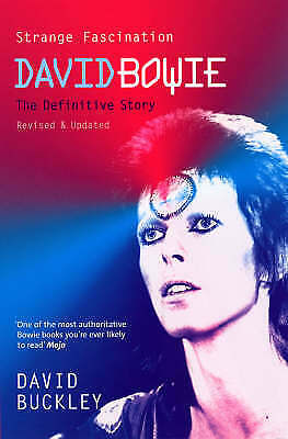 Strange Fascination: David Bowie: The Definitive, Buckley, David, New