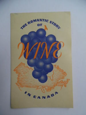 c.1940 The Romantic Story of Wine In Canada Canadian Wine Promo Brochure Vintage