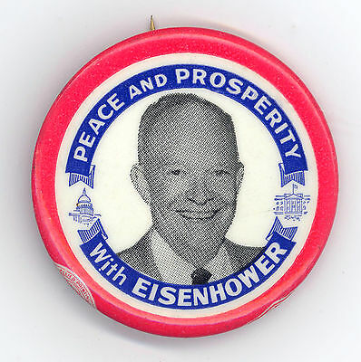 """* Mint ~  """" PEACE & PROSERITY WITH EISENHOWER """"  ~  1952 Campaign Button"""