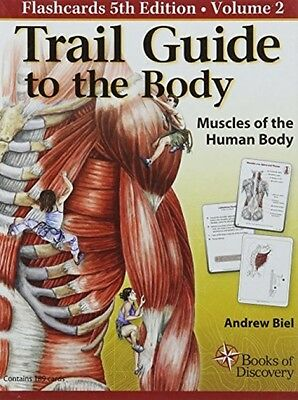 Trail Guide To The Body Flashcards Vol. 2: Muscles Of The Body (Cards)