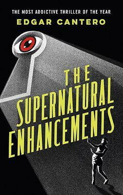 The Supernatural Enhancements by Cantero, Edgar | Paperback Book | 9780091956479
