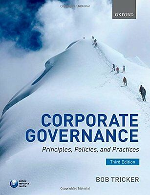 Corporate Governance: Principles, Policies, and Practices,PB,R. I. (Bob) Tricke