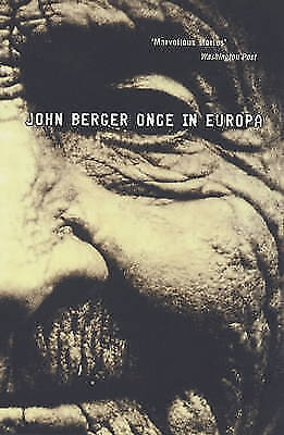 Once in Europa by John Berger | Paperback Book | 9780747545484 | NEW
