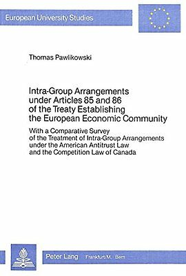 Intra-Group Arrangements Under Articles 85 and 86 of the Treaty Establishing th