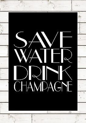 SAVE WATER DRINK CHAMPAGNE F Scott Fitzgerald Great Gatsby Quote Inspiring