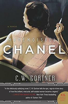 Mademoiselle Chanel: A Novel by Gortner, C. W. | Paperback Book | 9780062356437