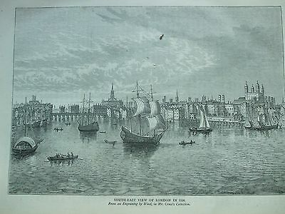 Antique Print C1875 South East View Of London 1550 Engraving London Old & New
