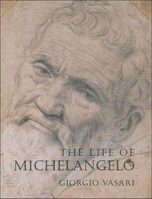 The Life of Michelangelo by Giorgio Vasari Paperback Book (English)