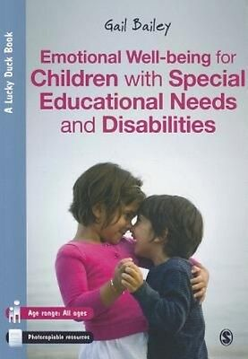Emotional Well-Being for Children with Special Educational Needs and Disabilitie