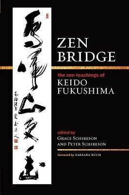 Zen Bridge by Keido Fukushima Paperback Book