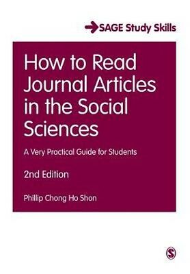 How to Read Journal Articles in the Social Sciences by Phillip Chong Ho Shon Pap