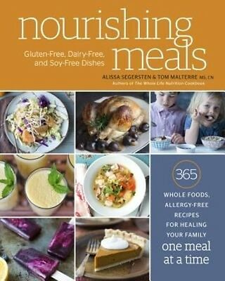 Nourishing Meals: 365 Whole Foods, Allergy-Free Recipes for Healing Your Family