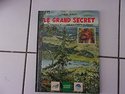 bd Dubois / Aubert LE GRAND SECRET de la source de la Loue aux forets du Risoux