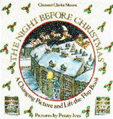 The Night Before Christmas - A Changing Picture and Lift-the-Flap Book (Pop-up B