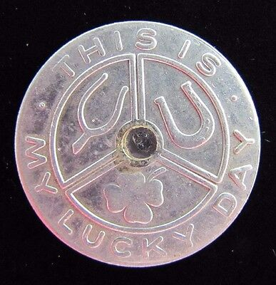 Vintage GOOD LUCK Token Medallion THIS IS MY LUCKY DAY Double Sided Coin