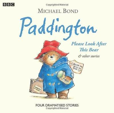 Paddington: Please Look After This Bear and Other Stories (BBC Childrens Audio)