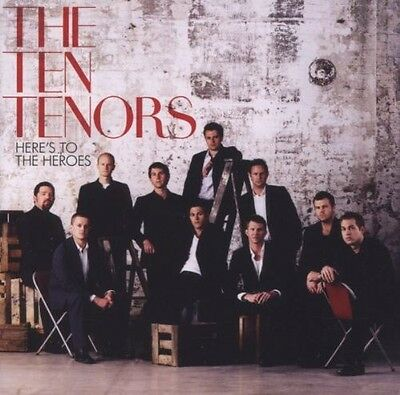 The Ten Tenors - Here's to Heroes [New CD]