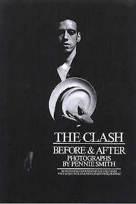 The Clash: Before and After, Good Condition Book, Smith, Pennie, ISBN 9780859651