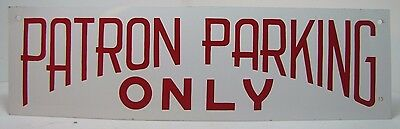Vintage PATRON PARKING ONLY Sign business parking lot advertising sign
