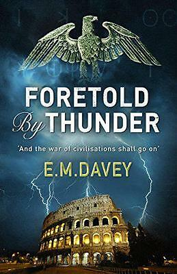 Foretold by Thunder by E. M. Davey | Paperback Book | 9780715649930 | NEW