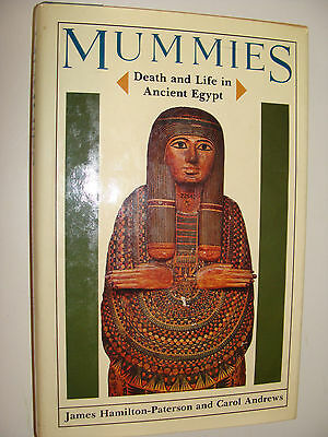 Mummies Death and Life in Ancient Egypt  1979 Andrews, Hamilton-Paterson
