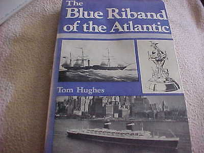"""The Blue Riband of the Atlantic"" - Tom Hughes - 1976"
